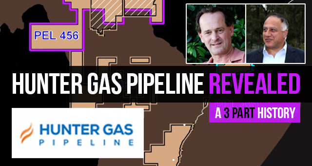 Hunter Gas Pipeline Revealed – A Three Part History
